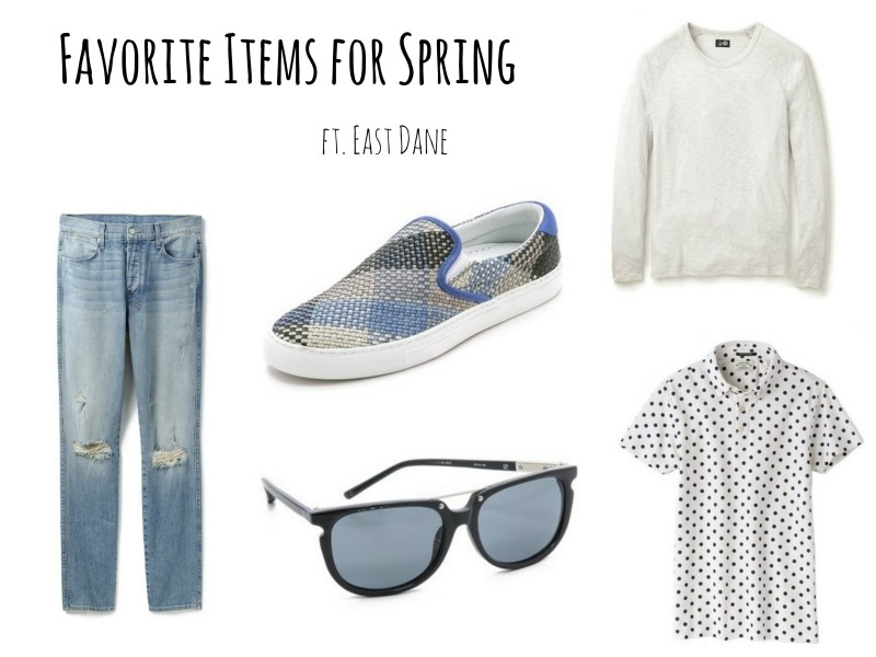 Favorite Items for Spring ft. East Dane-1