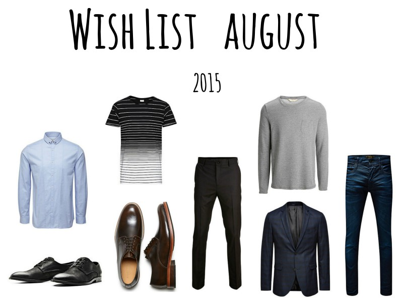 Wishlist August 2015 JustKVN menswear blog